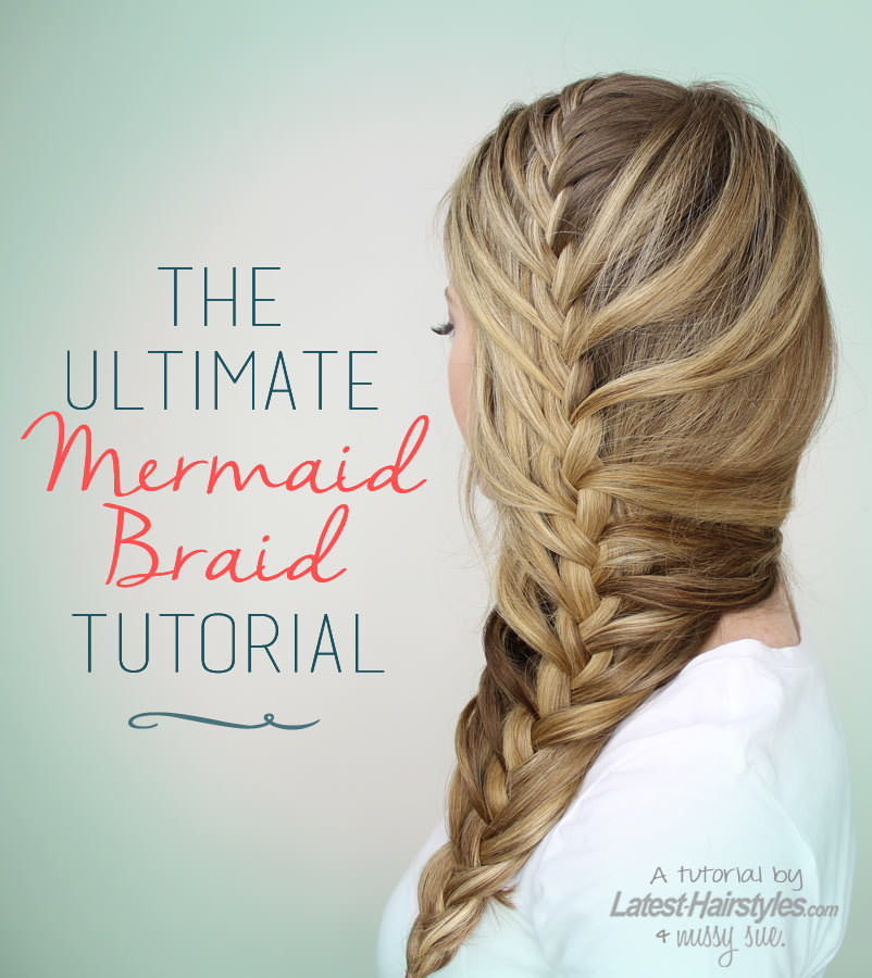 Hair tutorial the ultimate mermaid tail braid in 9 steps what is neat about this type of braid is that if you already know the basics of braiding and have mastered the french braid then itll be a piece of cake ccuart Choice Image